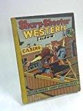 Portada de SHARP SHOOTER WESTERN ALBUM: ALL THE THRILLS OF THE WILD WEST (GUNFIGHTER, LT. RONEY, BUFFALO BILL ETC AND FULL LENGTH ACTION CARTOON CONTRABAND BEEF)