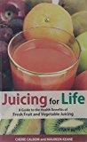 Portada de JUICING FOR LIFE BY CHERIE CALBOM (2004-04-15)
