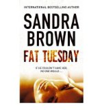 Portada de [(FAT TUESDAY)] [AUTHOR: SANDRA BROWN] PUBLISHED ON (SEPTEMBER, 2009)