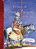 EL LIBRO DE DON QUIJOTE PARA NINOS (SPANISH EDITION) BY MIGUEL DE CERVANTES (2016-05-31)