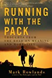 Portada de RUNNING WITH THE PACK: THOUGHTS FROM THE ROAD ON MEANING AND MORTALITY BY MARK ROWLANDS (2014-11-15)