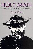 Portada de HOLY MAN: FATHER DAMIEN OF MOLOKAI REPRINT EDITION BY DAWS, GAVAN (1989) PAPERBACK