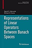 Portada de REPRESENTATIONS OF LINEAR OPERATORS BETWEEN BANACH SPACES (OPERATOR THEORY: ADVANCES AND APPLICATIONS) BY DAVID E. EDMUNDS (2013-09-13)