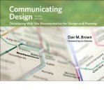 Portada de [(COMMUNICATING DESIGN: DEVELOPING WEB SITE DOCUMENTATION FOR DESIGN AND PLANNING)] [BY: DAN M. BROWN]