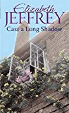 Portada de CAST A LONG SHADOW BY ELIZABETH JEFFREY (2012-08-02)