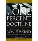 Portada de [( THE ONE PERCENT DOCTRINE: DEEP INSIDE AMERICA'S PURSUIT OF ITS ENEMIES SINCE 9/11 )] [BY: RON SUSKIND] [JUL-2007]