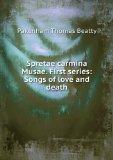 Portada de SPRETAE CARMINA MUSAE. FIRST SERIES: SONGS OF LOVE AND DEATH