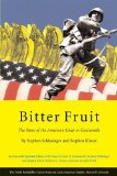 Portada de BITTER FRUIT: THE STORY OF THE AMERICAN COUP IN GUATEMALA, REVISED AND EXPANDED (SERIES ON LATIN AMERICAN STUDIES) REVISED EDITION BY SCHLESINGER, STEPHEN, KINZER, STEPHEN, COATSWORTH, JOHN H. (2006) PAPERBACK