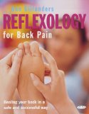 Portada de REFLEXOLOGY FOR BACK PAIN: HEALING YOUR BACK IN A SAFE AND SUCCESSFUL WAY BY GILLANDERS, ANN (2005) PAPERBACK