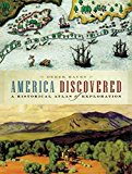Portada de [(AMERICA DISCOVERED : A HISTORICAL ATLAS OF NORTH AMERICAN EXPLORATION)] [BY (AUTHOR) DEREK HAYES] PUBLISHED ON (MAY, 2009)