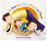 Portada de MI PAPA ES EL MEJOR PARQUE DEL MUNDO (SPANISH EDITION) BY LUCIANA NAVARRO POWELL (2014-11-20)