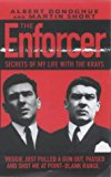 Portada de THE ENFORCER, THE: SECRETS OF MY LIFE WITH THE KRAYS BY ALBERT DONOGHUE (2002-08-05)