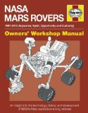 Portada de NASA MARS ROVERS MANUAL: 1997-2013 (SOJOURNER, SPIRIT, OPPORTUNITY AND CURIOSITY) (OWNERS' WORKSHOP MANUAL) BY BAKER, DAVID (2013) HARDCOVER