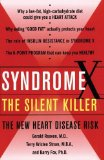 Portada de SYNDROME X: THE SILENT KILLER: THE NEW HEART DISEASE RISK BY REAVEN, GERALD PUBLISHED BY SIMON & SCHUSTER 1ST (FIRST) EDITION (2001) PAPERBACK