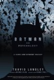 Portada de [(BATMAN AND PSYCHOLOGY: A DARK AND STORMY KNIGHT)] [AUTHOR: TRAVIS LANGLEY] PUBLISHED ON (JUNE, 2012)