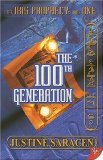 Portada de THE 100TH GENERATION: THE IBIS PROPHECY BOOK ONE BY SARACEN, JUSTINE (2006) PAPERBACK