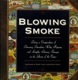 Portada de BLOWING SMOKE: BEING A COMPENDIUM OF AMUSING ANECDOTES, WITTY RIPOSTES, AND LENGTHY LITERARY PASSAGES ON THE GLORIES OF THE CIGAR BY KEVIN FOLEY (1997-10-02)