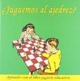 Portada de JUGUEMOS AL AJEDREZ?: APRENDER CON EL LIBRO-JUGUETE EDUCATIVO DE AAVV (2012) TAPA BLANDA
