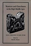Portada de WARRIORS AND CHURCHMEN IN THE HIGH MIDDLE AGES: ESSAYS PRESENTED TO KARL LEYSER BY TIMOTHY REUTER (1992-07-01)