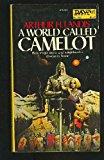 Portada de A WORLD CALLED CAMELOT