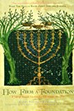 Portada de HOW FIRM A FOUNDATION: A GIFT OF JEWISH WISDOM FOR CHRISTIANS AND JEWS BY RABBI LIYECHIEL ECKSTEIN (1997-10-25)