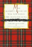 Portada de MISS MCKIRDY'S DAUGHTERS WILL NOW DANCE THE HIGHLAND FLING 1ST U.S EDITION BY KINGHORN, BARBARA (1996) HARDCOVER
