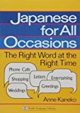 Portada de JAPANESE FOR ALL OCCASIONS: THE RIGHT WORD AT THE RIGHT TIME BY ANNE KANEKO (1991-04-06)