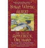 Portada de [(THE TALE OF APPLEBECK ORCHARD)] [AUTHOR: SUSAN WITTIG ALBERT] PUBLISHED ON (SEPTEMBER, 2010)