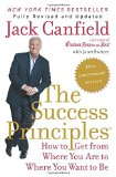 Portada de THE SUCCESS PRINCIPLES(TM) - 10TH ANNIVERSARY EDITION: HOW TO GET FROM WHERE YOU ARE TO WHERE YOU WANT TO BE BY JACK CANFIELD (27-JAN-2015) PAPERBACK