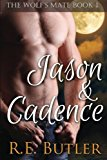 Portada de THE WOLF'S MATE BOOK 1: JASON & CADENCE (VOLUME 1) BY R. E. BUTLER (2013-06-17)