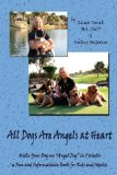 "Portada de ALL DOGS ARE ANGELS AT HEART: MAKE YOUR DOG AN ""ANGEL DOG"" IN 5 WEEKS, A FUN AND INFORMATIVE BOOK FOR KIDS AND ADULTS BY EILEEN TONICK, MICKEY MCGOVERN (2008) PAPERBACK"