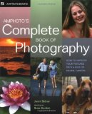 Portada de AMPHOTO'S COMPLETE BOOK OF PHOTOGRAPHY: HOW TO IMPROVE YOUR PICTURES WITH A FILM OR DIGITAL CAMERA BY BIDNER, JENNI (2004) PAPERBACK