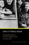 Portada de MEMOIRS OF A FORTUNATE JEW: AN ITALIAN STORY UNIVERSITY OF CHICAG EDITION BY SEGRE, DAN VITTORIO (2008) PAPERBACK