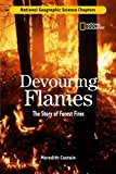 Portada de SCIENCE CHAPTERS: DEVOURING FLAMES: THE STORY OF FOREST FIRES BY MEREDITH COSTAIN (2006-09-12)