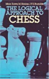 Portada de THE LOGICAL APPROACH TO CHESS BY MAX EUWE (1982-06-01)