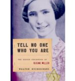 Portada de [( TELL NO ONE WHO YOU ARE: THE HIDDEN CHILDHOOD OF REGINE MILLER )] [BY: WALTER BUCHIGNANI] [MAY-2011]