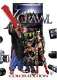 Portada de XCRAWL: ADVENTURES IN THE XTREME DUNGEON CRAWL LEAGUE BY BRENDAN J. LASALLE (CREATOR) (30-DEC-2006) HARDCOVER