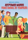 Portada de ACEPTAMOS MARIDO COMO ANIMAL DE COMPAÑÍA