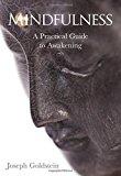 Portada de MINDFULNESS: A PRACTICAL GUIDE TO AWAKENING BY JOSEPH GOLDSTEIN (2013-12-02)