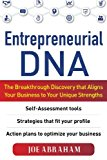 Portada de ENTREPRENEURIAL DNA: THE BREAKTHROUGH DISCOVERY THAT ALIGNS YOUR BUSINESS TO YOUR UNIQUE STRENGTHS BY JOE ABRAHAM (2011-04-11)
