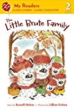 Portada de THE LITTLE BRUTE FAMILY (MY READERS) BY RUSSELL HOBAN (2011-11-08)