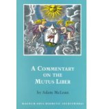 """Portada de [(A COMMENTARY ON THE """"MUTUS LIBER"""")] [AUTHOR: ADAM MCLEAN] PUBLISHED ON (MARCH, 1991)"""