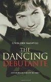 Portada de THE DANCING DEBUTANTE: ADVENTURES ON AND OFF THE STAGE BY ELFRIDA EDEN FALLOWFIELD (24-NOV-2014) PAPERBACK