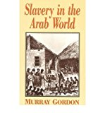 Portada de [(SLAVERY IN THE ARAB WORLD)] [ BY (AUTHOR) MURRAY GORDON ] [DECEMBER, 1992]