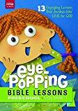 Portada de EYE-POPPING BIBLE LESSONS FOR PRESCHOOL: 13 ENGAGING LESSONS THAT AWAKEN KID'S LOVE FOR GOD! VOLUME 1 BY GROUP PUBLISHING (2016-06-14)