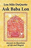 Portada de ASK BABA LON: ANSWERS & QUESTIONS OF LIFE & MAGICK BY LON MILO DUQUETTE (2011-03-28)