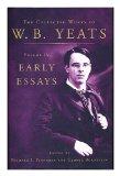 Portada de EARLY ESSAYS / W.B. YEATS ; EDITED BY GEORGE BORNSTEIN AND RICHARD J. FINNERAN. [PROSE WORKS. SELECTIONS]