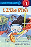 Portada de I LIKE FISH (STEP INTO READING: A STEP 1 BOOK) BY MARGARET WISE BROWN (2014-05-13)
