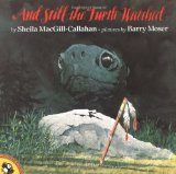 Portada de AND STILL THE TURTLE WATCHED (PICTURE PUFFINS) BY MACGILL-CALLAHAN, SHEILA (1996) PAPERBACK