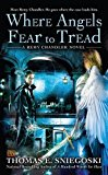 Portada de WHERE ANGELS FEAR TO TREAD (A REMY CHANDLER NOVEL) BY THOMAS E. SNIEGOSKI (2011-02-01)